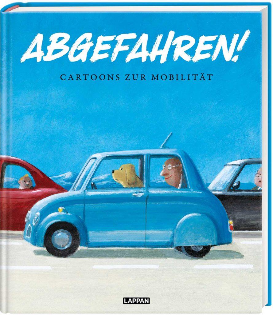 Cover Abgefahren -Copyright Infotext und Bildmaterial Lappan Verlag